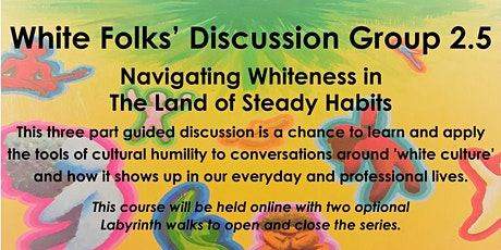 White Folks' Discussion Group 2.5 tickets