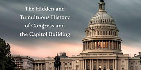 Tour the Capitol Building's Wild History! tickets