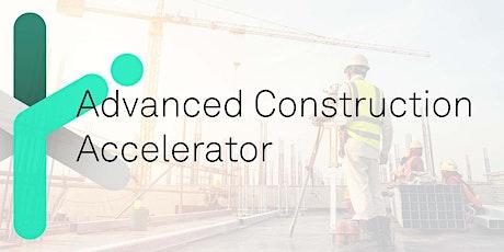 Advanced Construction Accelerator Webinar tickets