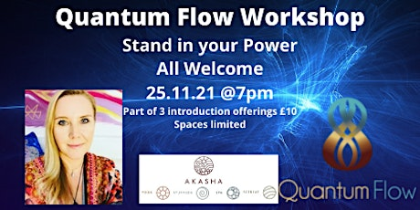 Quantum Flow Workshop Stand in your Power tickets