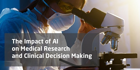 The Impact of AI on Medical Research and Clinical Decision Making tickets