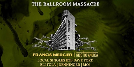 HALLOWEEN PARTY | The Ballroom Massacre At The Williamsburg Hotel [10/30] tickets