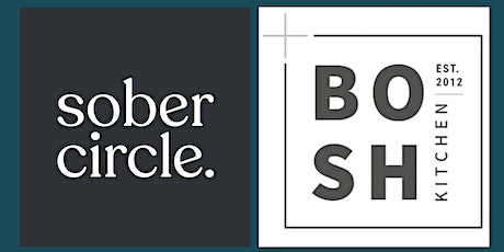 Sober Circle Supper Club with Bosh Kitchen tickets
