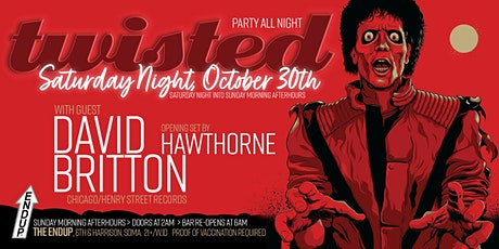 TWISTED AFTERHOURS   HALLOWEEN AT THE ENDUP feat. DAVID BRITTON (Chicago) tickets