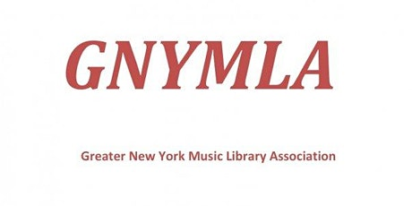 Greater New York Music Library Association Fall Chapter Meeting, 2021 tickets