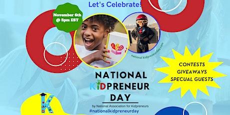 National Kidpreneur Day Celebration tickets