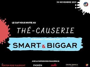 Thé Causerie présenté par Smart & Biggar billets