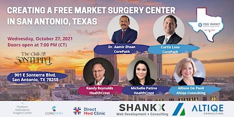 Creating a Free Market Surgery Center in San Antonio tickets