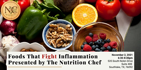 Foods That Fight Inflammation Presented by The Nutrition Chef tickets