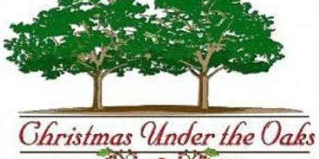 45th Annual Christmas Under The Oaks Holiday Market tickets