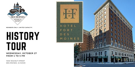 Hotel Fort Des Moines History Tour (Members Only) tickets