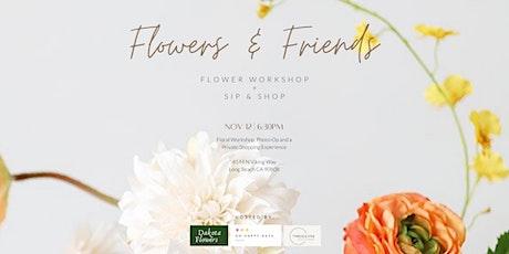 Flowers & Friends tickets