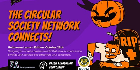 The Circular Society Network connects! Halloween Edition tickets