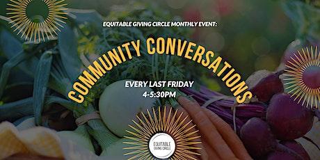 Monthly Community Conversation tickets
