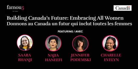 Building Canada's Future: Embracing All Women tickets