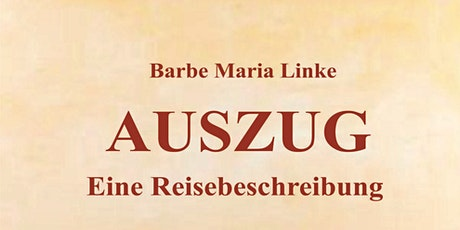 AUSZUG - Eine Lesung mit Barbe Maria Linke - Eintritt frei Tickets