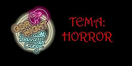 GDR Night with Danni Da Cringe Tema: Horror biglietti