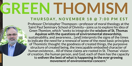 THE BEAUTY OF CREATION: Green Thomism ft. Dr. Christopher Thompson tickets
