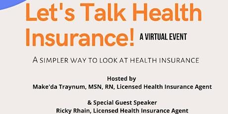 Let's Talk About Health Insurance biglietti