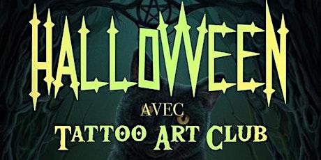 Halloween avec Tattoo Art Club billets