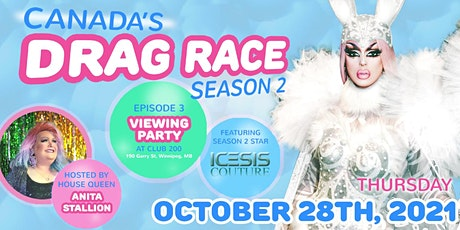 Canada's Drag Race - Viewing Party (Episode 3) with Icesis @ Club 200 tickets