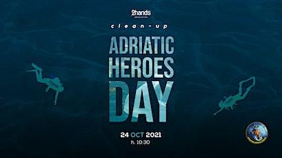 ADRIATIC HEROES DAY - 2hands Ancona + 2hands Macerata biglietti