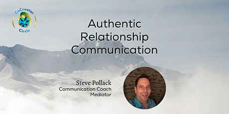 Cocreate with Steve Pollack's ARC: Authentic Relationship Communication tickets