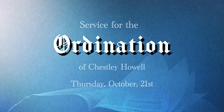 Ordination of Chestley Howell tickets