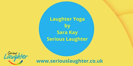 Laughter Yoga Monday 6.30pm UK-  VIRTUAL - Laughter for Wellbeing Benefits tickets