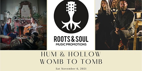 Hum & Hollow/Womb To Tomb At Grimross Brewing Co. tickets