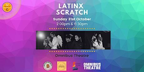 Latinx Scratch 2021 tickets