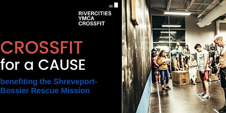 Crossfit for a Cause   Benefiting SB Rescue Mission tickets