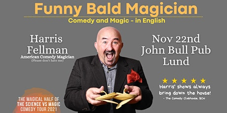 Lund: Funny Bald Magician - Comedy Magic Show in English tickets