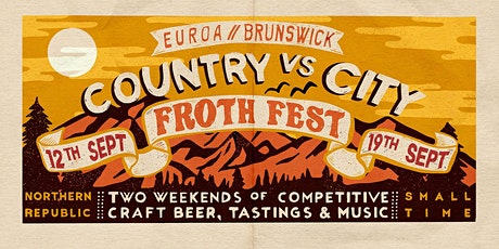 City Vs Country Froth Fest - Northern Republic Euroa tickets