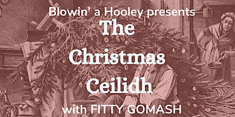Blowin' a Hooley Christmas Ceilidh tickets
