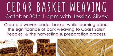 Cedar Weaving Workshop with Jessica Silvey tickets
