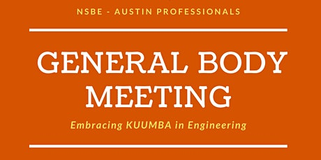NSBE - Austin Professionals General Body Meeting tickets