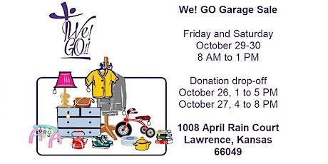 We! GO Garage Sale tickets