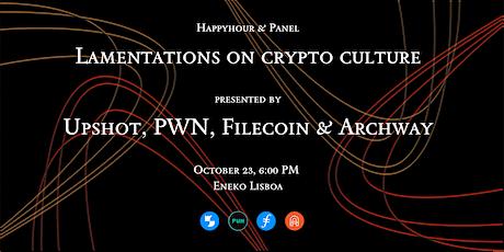 Drinks & Panel w/ Upshot, PWN, Filecoin & Archway bilhetes