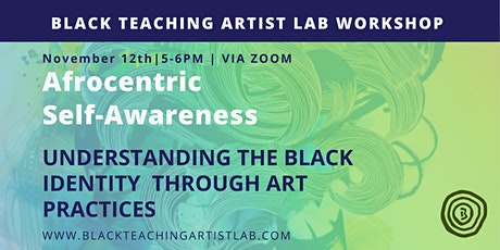 Afrocentric Self-Awareness Overview tickets