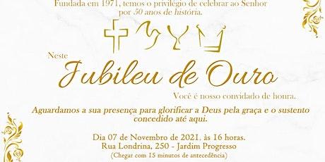 Jubileu de Ouro 50 anos ingressos