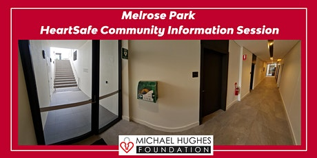 Virtual Melrose Park HeartSafe Community Information Sessions tickets
