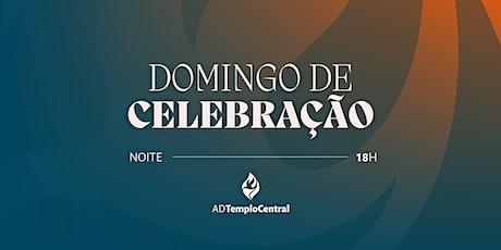 CULTO DE CELEBRAÇÃO - DOMINGO - 24/10/2021 - 18H ingressos