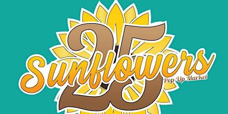 25 Sunflowers: Pop-Up Market tickets