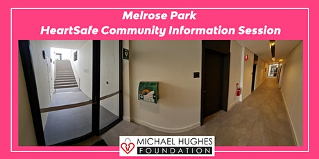 In Person Melrose Park HeartSafe Community Information Sessions tickets