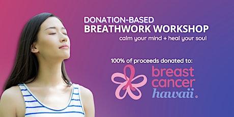 Breathwork Workshop: calm your mind + heal your soul tickets
