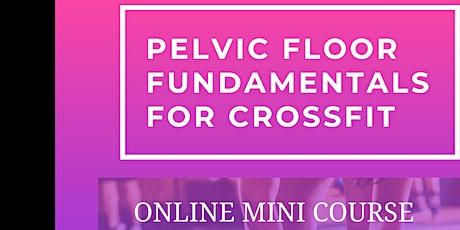 Pelvic Floor Fundamentals For Crossfit tickets