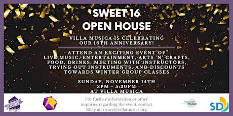 Villa Musica's Sweet 16 Open House tickets