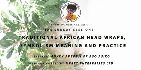 Traditional  African Head Wraps Importance and Symbolism tickets