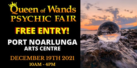 Queen of Wands Psychic Fair - At Port Noarlunga tickets